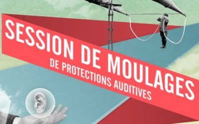 Séance de moulage protections auditives sur mesure