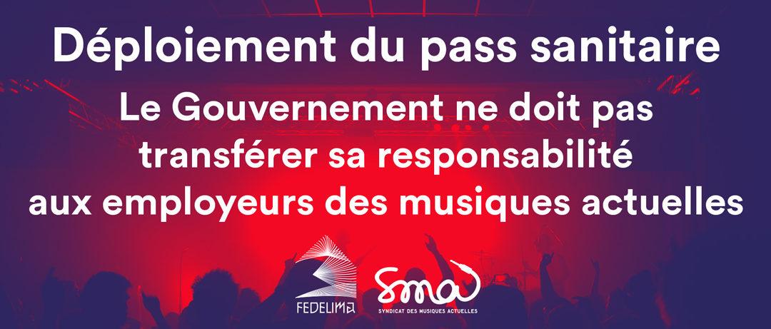 Déploiement du pass sanitaire: le Gouvernement ne doit pas transférer sa responsabilité aux employeurs des musiques actuelles